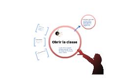 Obrir la classe