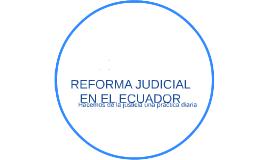 REFORMA JUDICIAL EN EL ECUADOR