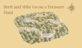 Brett and Abby Go on a Treasure Hunt