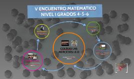ENCUENTRO MATEMATICO NIVEL I GRADOS 4-5-6