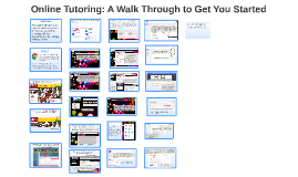 Online Tutoring: A Walk Through to Get You Started