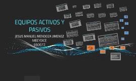 EQUIPOS ACTIVOS Y PASIVOS
