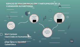 ESPACIO DE EDUCOMUNICACIÓN Y PARTICIPACIÓN DE LA CIUDADANÍA