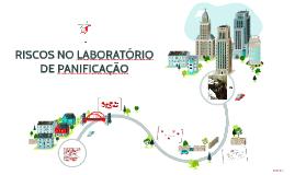 RISCOS NO LABORATÓRIO DE PANIFICAÇÃO