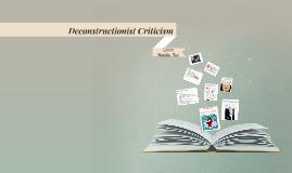 Deconstructionist Criticism