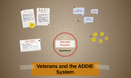 Veterans and the ADDIE System
