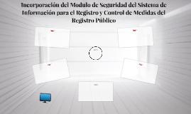 Incorparación delModulo de Seguridad del Sistema de Informac
