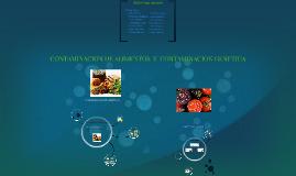 CONTAMINACION DE ALIMENTOS  Y  CONTAMINACION GENETICA
