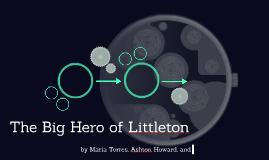 The Big Hero of Littleton