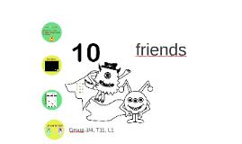 Gr 3/4, T11,L1 Ten friends