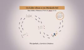 Discipulado y Servicio Cristiano_Un líder eficaz