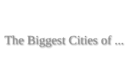 Biggest cities 3
