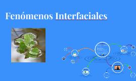 Copy of Fenomenos Interfaciales