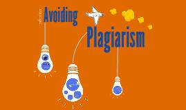 Copy of Avoiding Plagiarism: A Primer