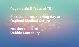 Psychiatric Effects of TBI