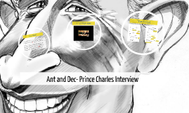 Ant an Dec- Prince Charles Interview