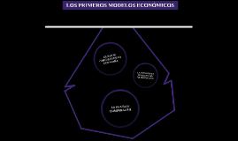 Los primeros modelos económicos
