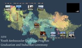 Youth Ambassador Exchange Program Academy Graduation and Ind