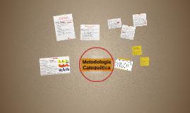 Metodología Catequética