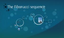The Fibonacci sequence