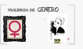 VIOLENCIA DE GENERO.