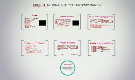 PROJETO DE VIDA, FUTURO E UNIVERSIDADES
