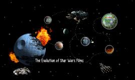 The Evolution of Star Wars Films