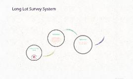 Long Lot Survey System
