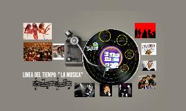 Copy of LINEA DEL TIEMPO DE LA MUSICA