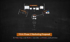 Nixie Phase 2 Marketing Proposal