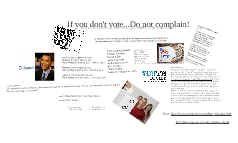 If you don't vote...Don't complain