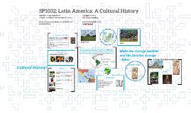 Lecture 2 SP1536: Latin America: A Cultural History