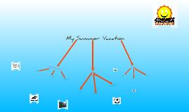 My summer Vacation.