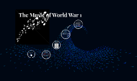 The Music of World War 1