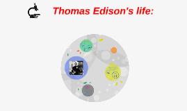 Thomas Edison's life: