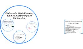 Einfluss der Digitalisierung auf die Medienfinanzierung