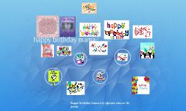 Copy of happy birthday mama xxx djenara