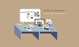 World Civ. - Photostory