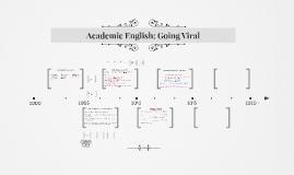 Academic English: Going Viral