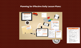 Copy of Copy of Copy of The Selection & Formatting for Effective Daily Lesson Plans