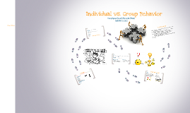 Copy of Individual vs. Group Behavior