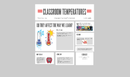 Do Classroom Temperatures Affect a Student's Ability to Lear