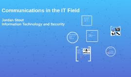 Communications in the IT Field