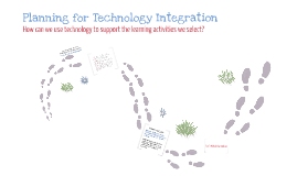 Brooker.Lopez.Level2.Week6Seminar: Planning for Technology Integration