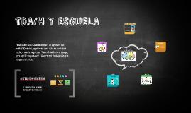 TDA/H Y ESCUELA Bachillerato