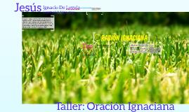 Taller: Oración Ignaciana
