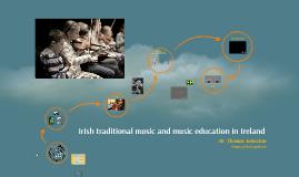 Irish traditional music and music education in Ireland