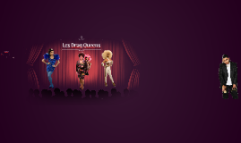 Les Drag Queens