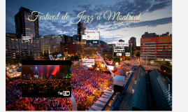 Le Festival International de Jazz de Montréal