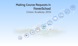Copy of Making Course Requests in PowerSchool